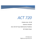 ACT Math Prep - Problem Sets #1-30 by ACT 720