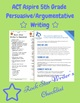 ACT Aspire 5th Grade Persuasive Argumentative Rock Star Writer's Checklist