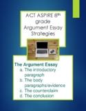 ACT Aspire 8th grade Persuasive Argument Essay Prep and Practice