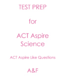 ACT Aspire Like Questions for Science Test Preparation