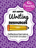 ACT Aspire Writing: Reflective Narrative Resources (Rubric