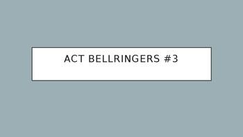 ACT Bellringers #3