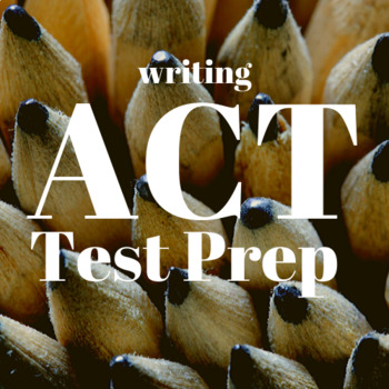 ACT Boot Camp: Writing