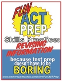 Fun ACT English Prep: Revising Information Skill-by-Skill Practice