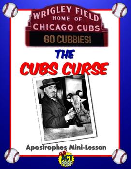 The Cubs Curse: Apostrophes Mini-Lesson/ACT English Prep