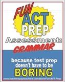 Fun ACT English Prep: Grammar Assessment of 5 Key ACT Grammar Concepts