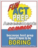 Fun ACT English Prep: Grammar Assessment of 5 Key ACT Gram