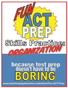 Fun ACT English Prep: Organizing Sentences & Paragraphs Skill-by-Skill Practice