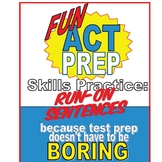 Fun ACT English Prep: Run-On Sentences Skill-by-Skill Practice