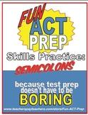 Fun ACT English Prep: Semicolons Skill-by-Skill Practice