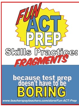 Fun ACT English Prep: Sentence Fragments Skill-by-Skill Practice