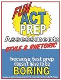 ACT English: Style & Rhetoric Assessment