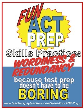 Fun ACT English Prep: Wordiness and Redundancy Skill-by-Skill Practice