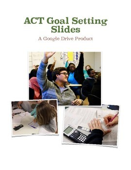 ACT Goal Setting Slides