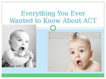 ACT Introduction Presentation