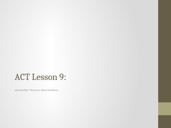 ACT Lesson 9: Using Number Theory to Solve Problems