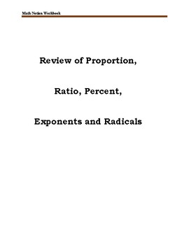 Review of Proportion, Ratio, Percent, Exponents and Radicals