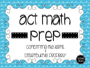 ACT Math Prep: Combining Like Terms and Distributive Property
