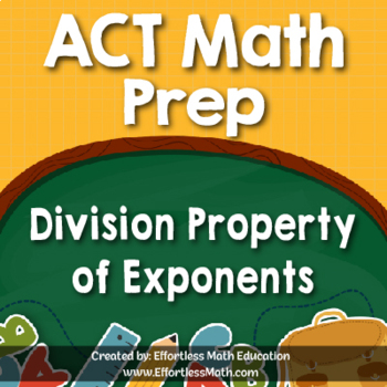 ACT Math Prep: Division Property of Exponents