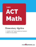 ACT Math Prep - Elementary Algebra Questions and Answers Set