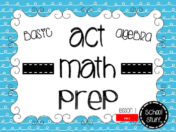 ACT Math Prep Lesson 1: Finding 'x' Part 2