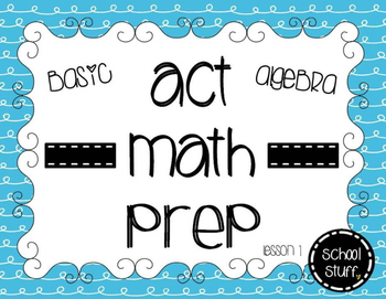 ACT Math Prep Lesson 1:Finding 'x' Part 3