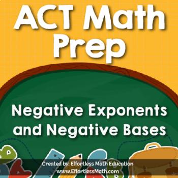 ACT Math Prep: Negative Exponents and Negative Bases