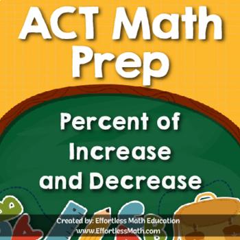 ACT Math Prep: Percent of Increase and Decrease