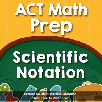 ACT Math Prep: Scientific Notation
