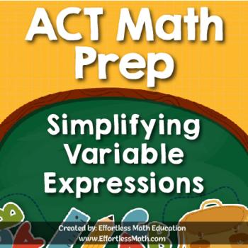 ACT Math Prep: Simplifying Variable Expressions