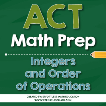 ACT Math Preparation: Integers and Order of Operations