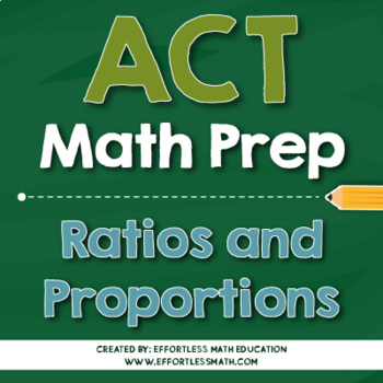 ACT Math Preparation: Ratios and Proportions