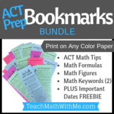 ACT Prep Bookmark BUNDLE - Math Formulas, Figures, Tips, a