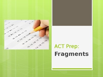 ACT Prep: Fragments