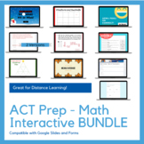 ACT Prep Math Interactive BUNDLE-Comp w/ Google Slides/For