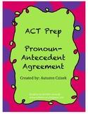 ACT Prep Pronoun-Antecedent Agreement PowerPoint
