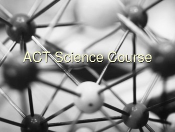 ACT Prep Science Course