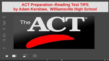 ACT Prep--Taking the ACT READING TEST, Tips and Strategies