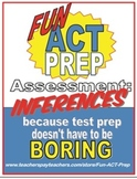 Fun ACT Reading Prep Assessment: Inferences, Conclusions &
