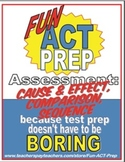 Fun ACT Reading Prep Assessment: Cause Effect, Comparison, and Sequence