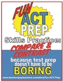 Fun ACT Reading Prep: Compare and Contrast Skill-by-Skill Practice