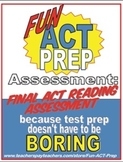 Fun ACT Prep Reading: Final Assessment ACT-Style Passage,