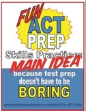 Fun ACT Reading Prep: Main Idea Skill-by-Skill Practice