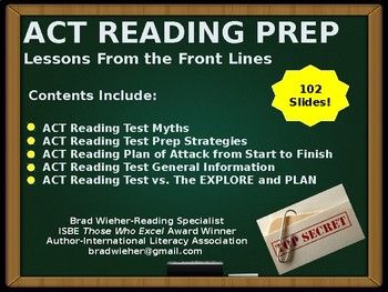 ACT Reading Test Prep: Lessons From the Front Lines  MUST READ! ABLE TO  EDIT!