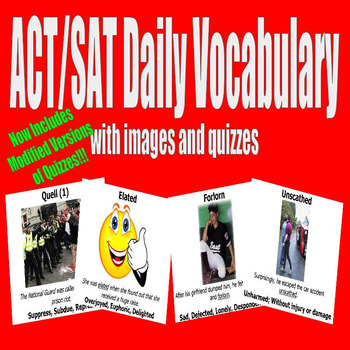 ACT / SAT Daily Vocabulary w/ Images Quizzes Modifications - English 1 (8 Weeks)