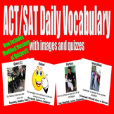 ACT / SAT Daily Vocabulary w/ Images Quizzes Modifications