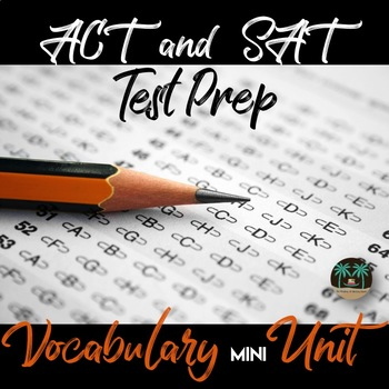 ACT and SAT Vocabulary Bundle: Activities, Notes, PPT, & A