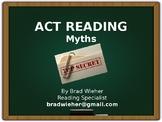 ACT Test-Reading Myths