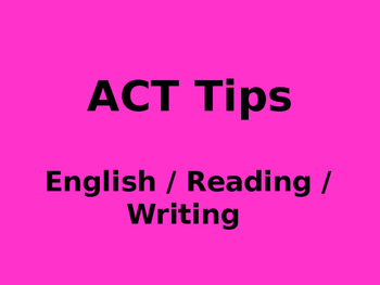 ACT Test and Tips (English, Reading, Writing)