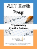 ACT Trigonometry Practice Problems